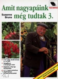 Susanne Bruns - Amit nagyapáink még tudtak 3.