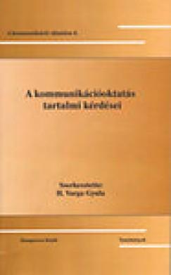 H. Varga Gyula  (Szerk.) - A kommunikációoktatás tartalmi kérdései