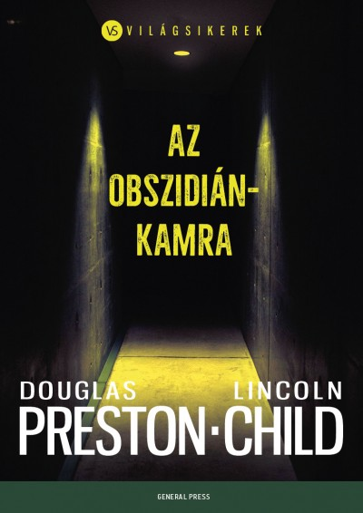 Lincoln Child - Douglas Preston - Az obszidiánkamra