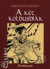 Mikszáth Kálmán - A két koldusdiák