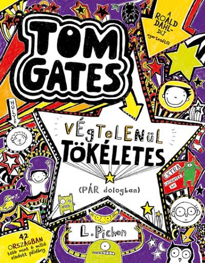Liz Pichon - Tom Gates végtelenül tökéletes (pár dologban)
