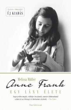 Melissa Müller - Anne Frank