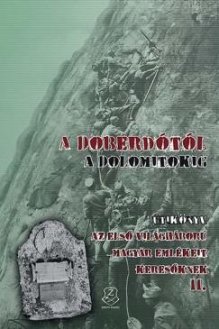 Dr. Bedécs Gyula - A Doberdótól a Dolomitokig
