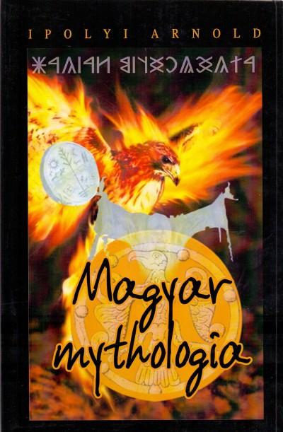 Ipolyi Arnold - Magyar mythologia