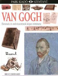 Bruce Bernard - Van Gogh - Szemtanú