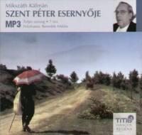 Mikszáth Kálmán - Benedek Miklós - Szent Péter esernyője - Hangoskönyv MP3