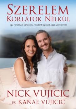 Kanae Vujicic - Nick Vujicic - Szerelem korlátok nélkül
