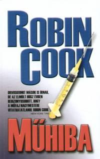 Robin Cook - Műhiba