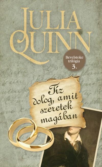 Julia Quinn - Tíz dolog, amit szeretek magában