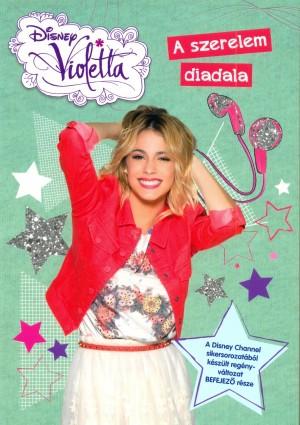 - Disney - Violetta - A szerelem diadala
