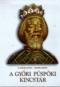 Hapák József - H. Kolba Judit - A Győri Püspöki Kincstár