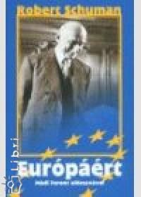 Robert Schuman - Európáért