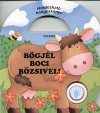 Gyárfás Endre - Bőgjél boci Bözsivel!