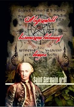 Saint-Germain Gróf - A legszentebb háromszoros bölcsesség könyve