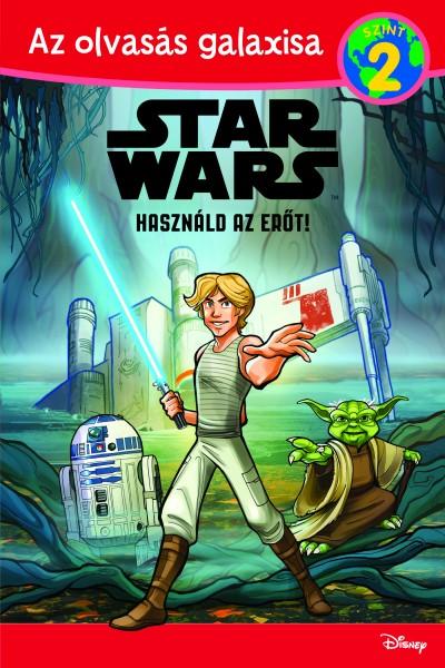 Michael Siglain - Használd az erőt! - Star Wars