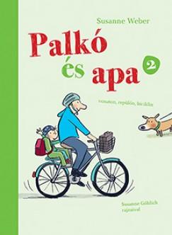 Susanne Weber - Palkó és Apa 2.