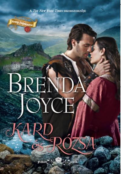 Brenda Joyce - Kard és Rózsa