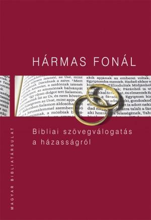Kiss B. Zsuzsanna (SZERK.) - Pecsuk Ott� (Szerk.) - H�rmas fon�l