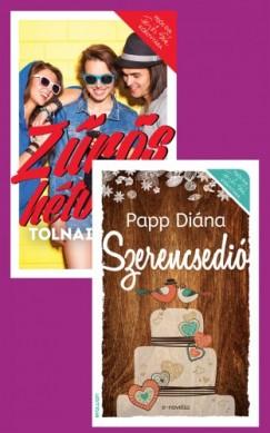 , Tolnai Panka Papp Diána - Papp Diána: Szerencsedió + Tolnai Panka: Zűrös hétvége