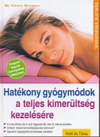Dr. Vinzenz Mansmann - Hatékony gyógymódok a teljes kimerültség kezelésére