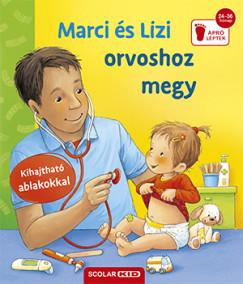 Frauke Nahrgang - Marci és Lizi orvoshoz megy