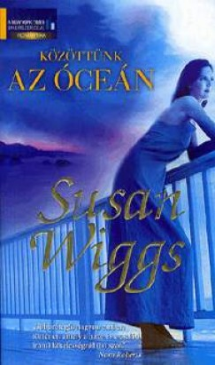 Susan Wiggs - Közöttünk az óceán