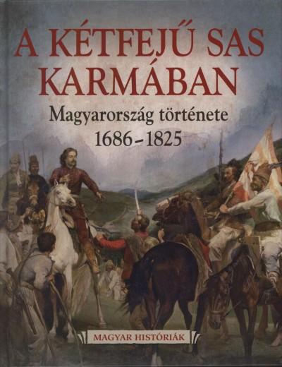 Katus László - A Kétfejű Sas Karmában