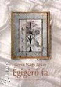 Berze Nagy János - Égigérő fa