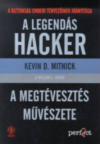 Kevin D. Mitnick - William L. Simon - A legendás hacker