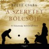 B�jte Csaba - A szeretet b�lcs�je - A h�zass�g m�rf�ldk�vei