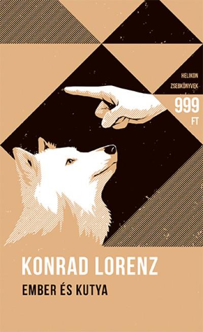 Konrad Lorenz - Ember és kutya - Helikon Zsebkönyvek 53.