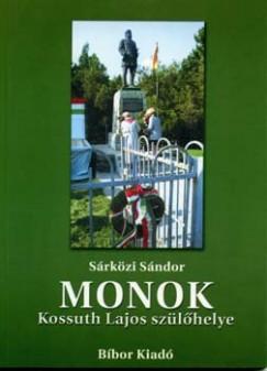 Sárközi Sándor - Monok - Kossuth Lajos szülőhelye