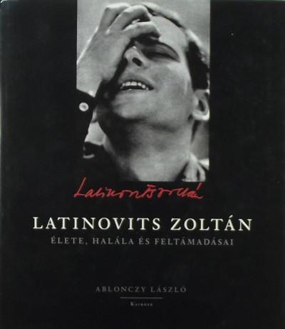 Ablonczy László - Latinovits Zoltán