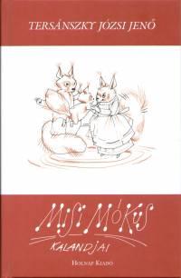 Tersánszky Józsi Jenő - Misi mókus kalandjai