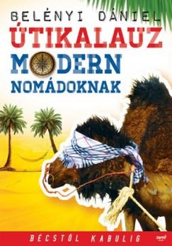 Belényi Dániel - Útikalauz modern nomádoknak