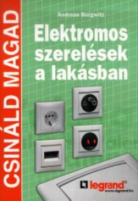 Andreas Burgwitz - Elektromos szerelések a lakásban