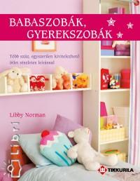 Libby Norman - Babaszobák, gyerekszobák