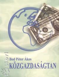Bod Péter Ákos - Közgazdaságtan