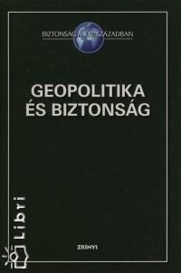 - Geopolitika és biztonság