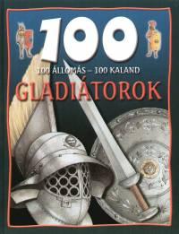 Rupert Matthews - 100 állomás - 100 kaland - Gladiátorok