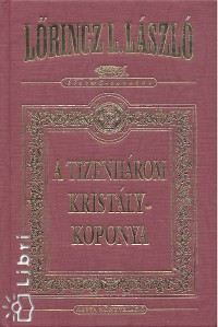 Lőrincz L. László - A tizenhárom kristálykoponya