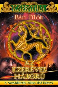 Bán Mór - Az ezeréves háború