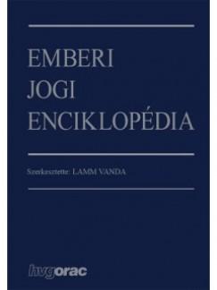 Dr. Lamm Vanda  (Szerk.) - Emberi jogi enciklopédia