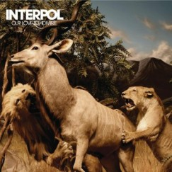 Interpol - Our Love To Admire - CD