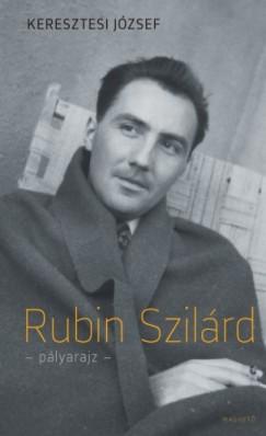 Keresztesi József - Rubin Szilárd - pályarajz