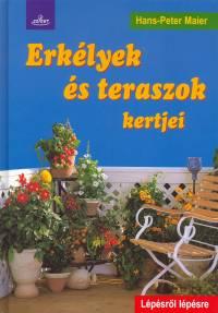 Hans-Peter Maier - Erkélyek és teraszok kertjei