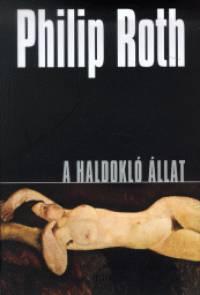 Philip Roth - A haldokló állat