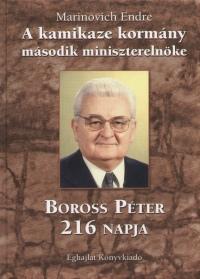 Marinovich Endre - A kamikaze kormány második miniszterelnöke