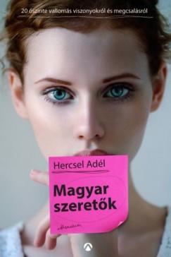 Hercsel Adél - Magyar szeretők