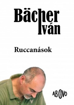 Bächer Iván - Ruccanások